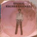 GOVINAL NDZINGA - ESSOMBAH - Alleluia / Klos belug - 7inch (SP)
