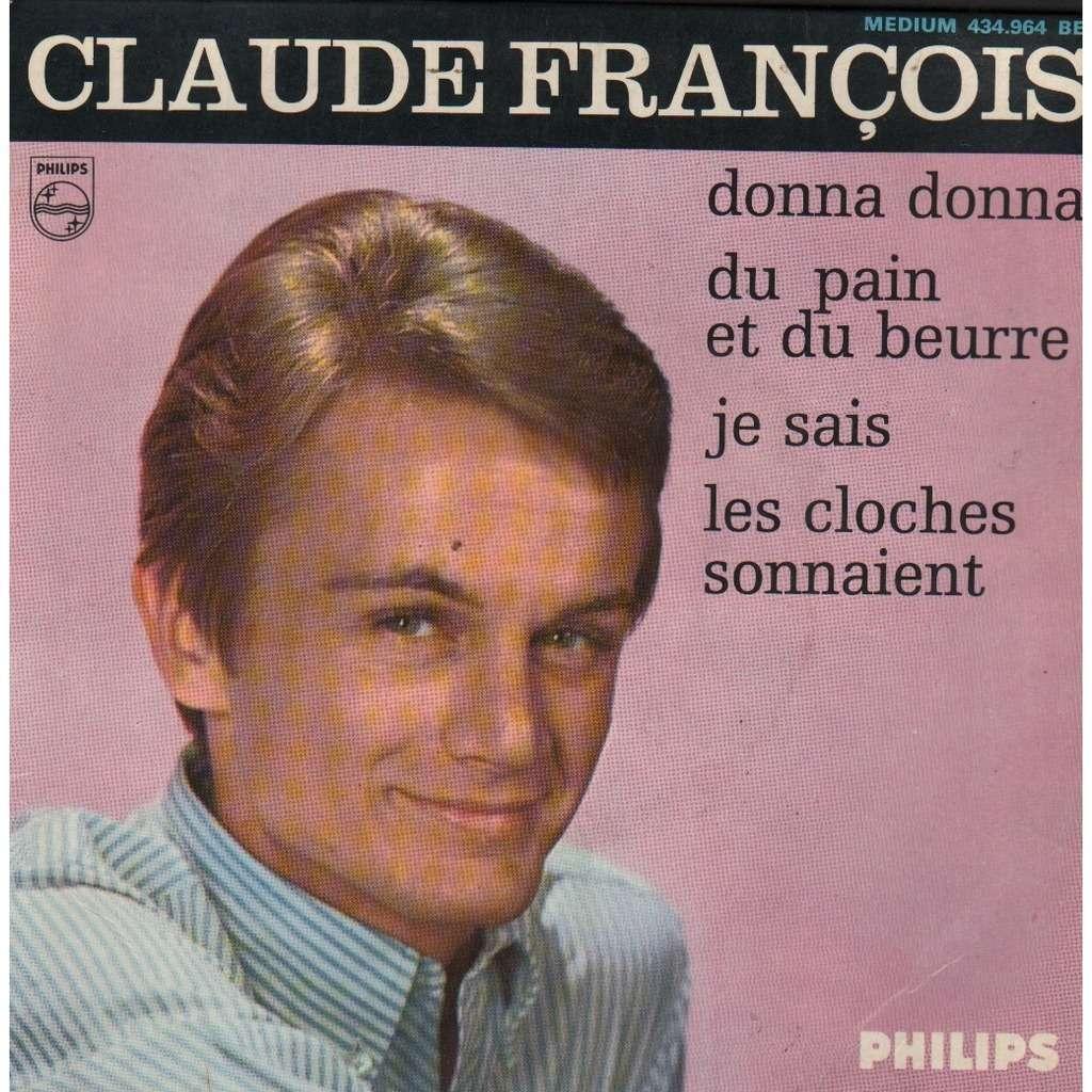 Claude Francois 7e série (donna donna, du pain et du beurre, je sais, les cloches sonnaient)