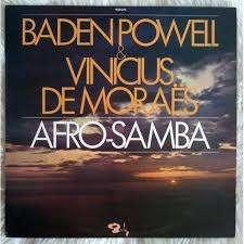 baden powell vinicius de moraes afro-samba
