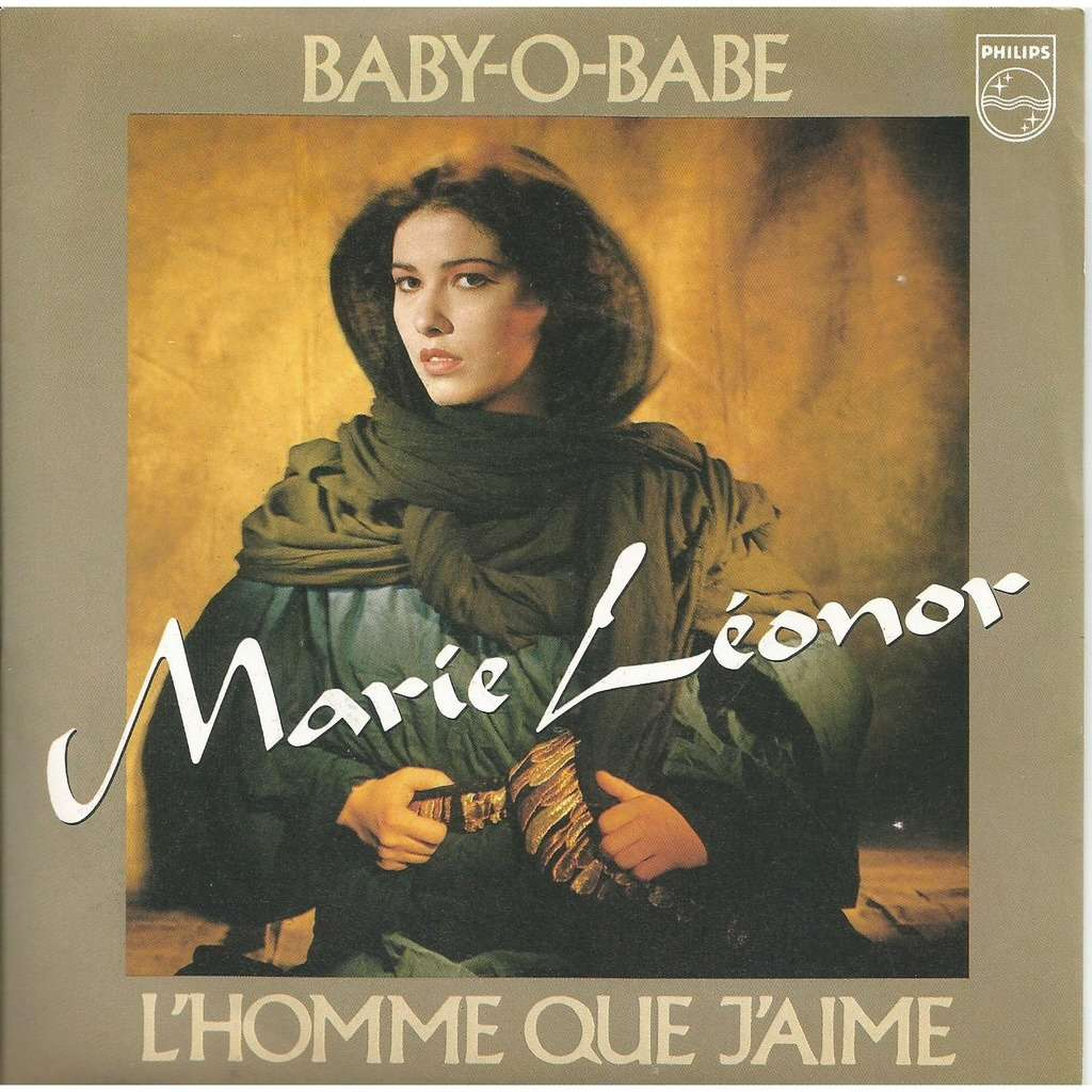 Marie Léonor Baby O Babe Lhomme Que Jaime
