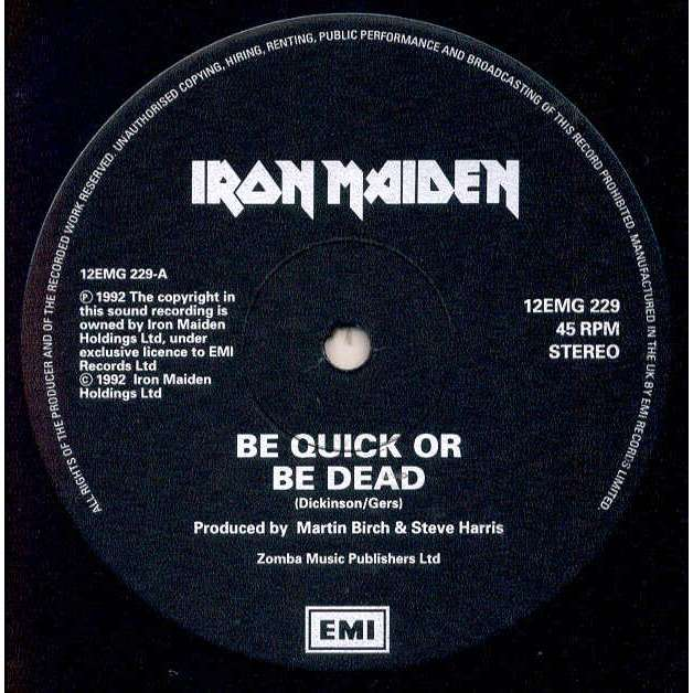 Iron Maiden Be Quick Or Be Dead (UK 1992 Ltd 3-trk 12 on emi lbl)