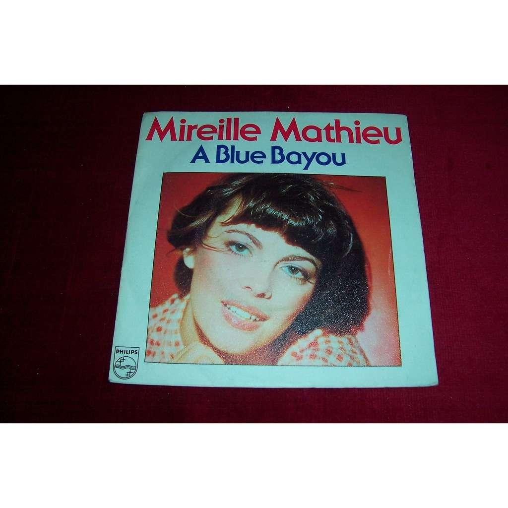 mireille mathieu A Blue Bayou
