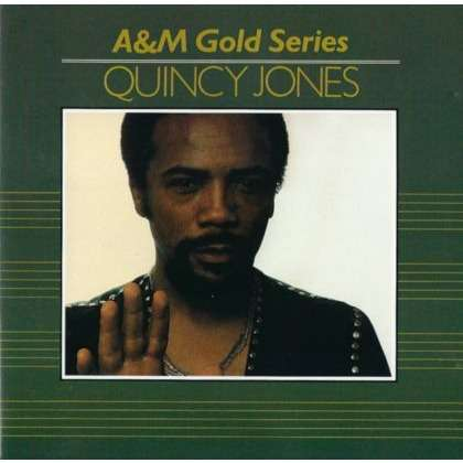 quincy jones A&M Gold Series