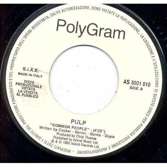 pulp Common People (Italian 1995 1-trk w/label promo 7single)