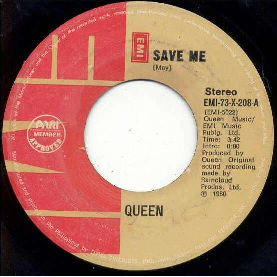 queen Save me (Philippines 1980 2-trk 7single on EMI lbl)