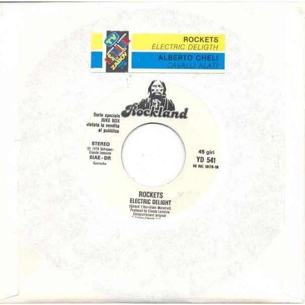 Rockets Electric Delight (Italian 1979 1-trk w/label promo 7single title sticker slv)