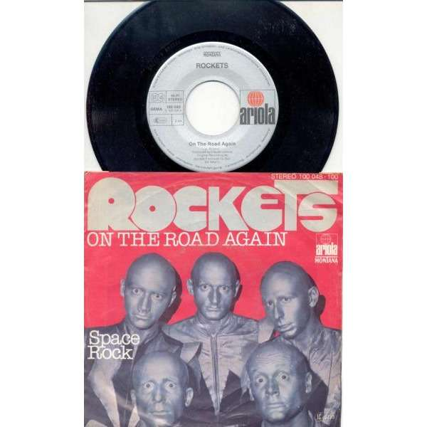 Rockets On The Road Again (German 1978 2-trk 7single absolutely unique ps)