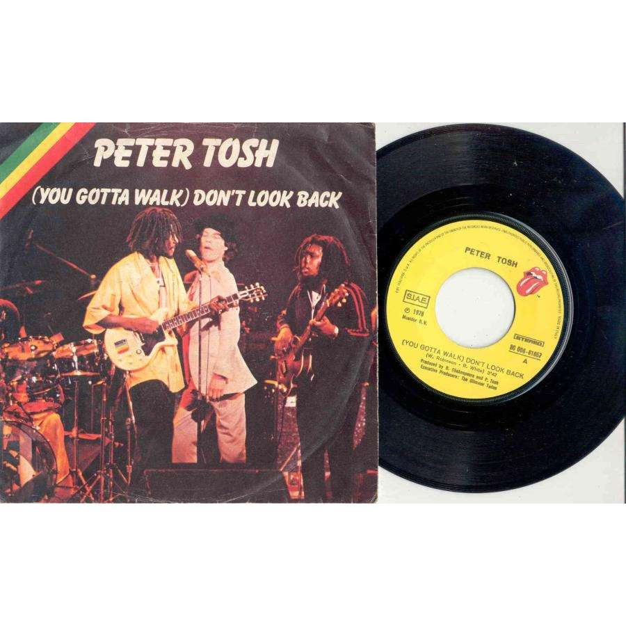 Rolling Stones / Mick Jagger / Peter Tosh (You Gotta Walk) Don't Look Back (Italian 1978 2-trk 7single on RS lbl unique Jagger ps)