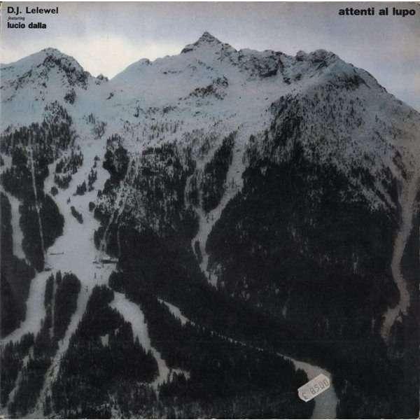 DJ LELEWEL (feat. Lucio DALLA) attenti al lupo - 3mix
