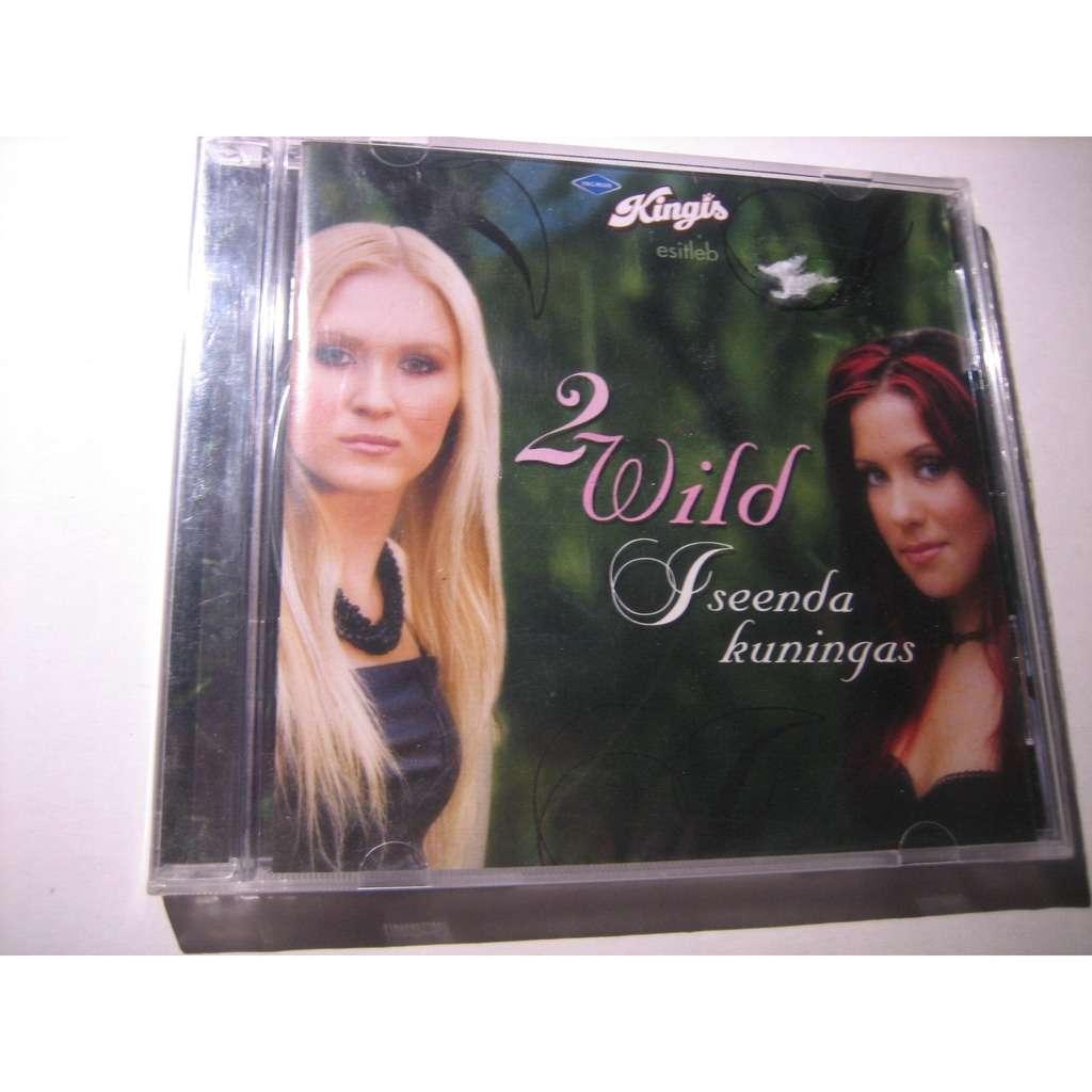 2 WILD Iseenda Kuningas (europop)
