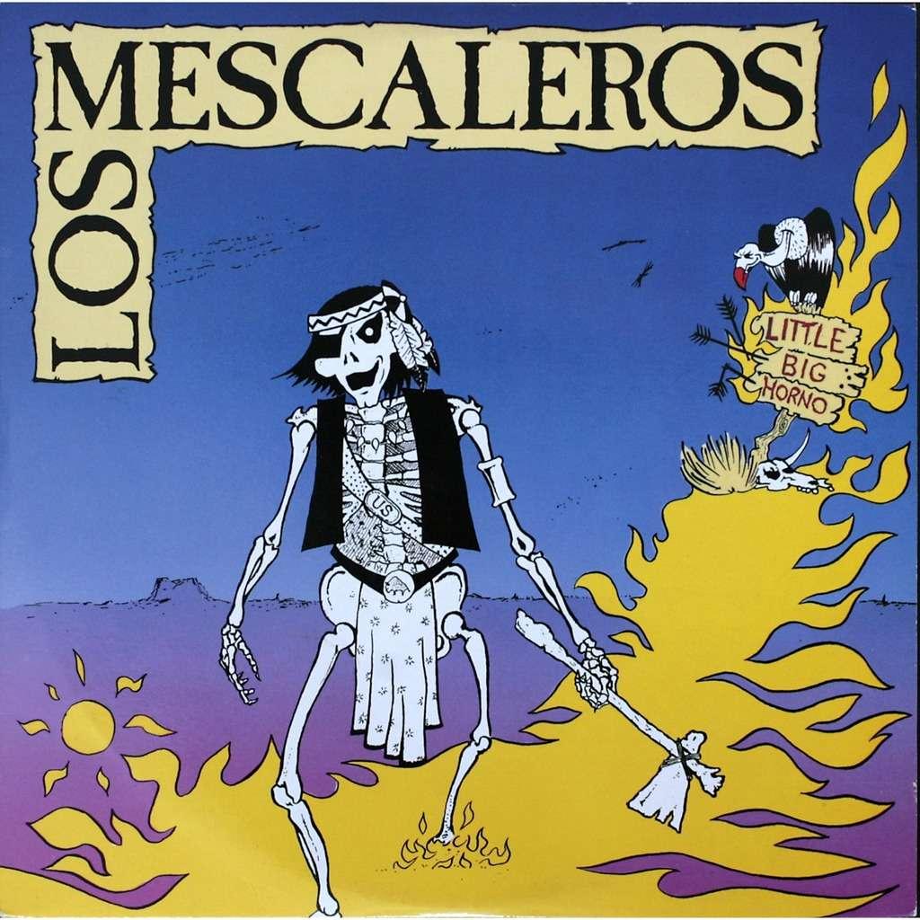 Los Mescaleros Little Big Homo