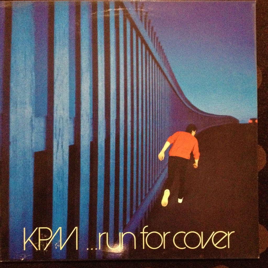 kpm run for cover