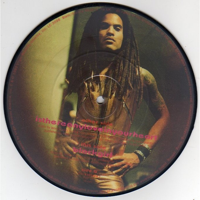 KRAVITZ LENNY IS THERE ANY LOVE IN YOUR HEART/BLACK GIRL - ANGLETERRE - PICTURE DISC 45 T