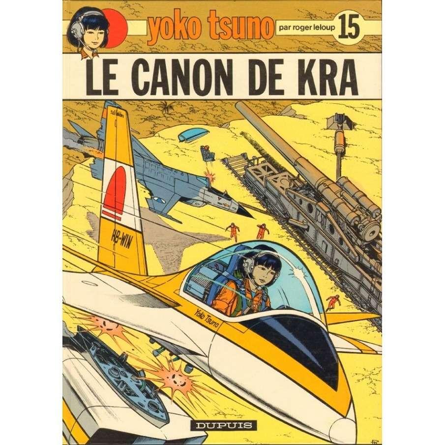 Yoko Tsuno Le canon de Kra - tome 15