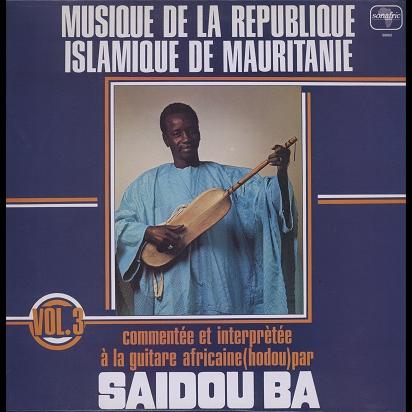 Saidou Ba musique de la république islamique de mauritanie vol 3