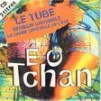 E O TCHAN ! - 2 CD : Axé Brasil ! et E O Tchan ! - CD single x 2