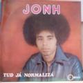 JOHN - Tud ja normaliza - LP