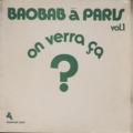 baobab (orchestra) a paris vol 1 on verra ça