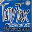 TONY FOX - lean on me / grass roots - holland - 45T (SP 2 titres)