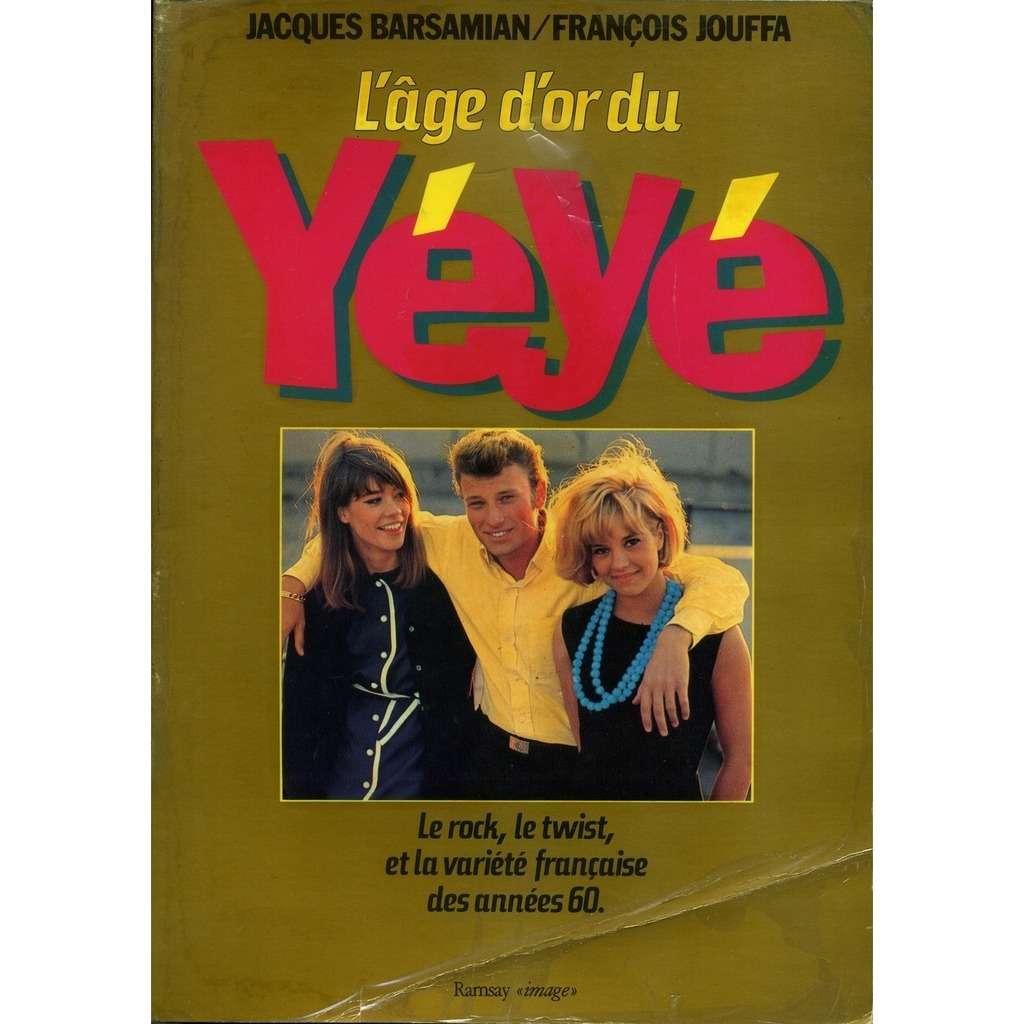 L Age D Or Du Yeye De Jacques Barsamian Francois Jouffa Livre Chez Capricordes Ref 117478036
