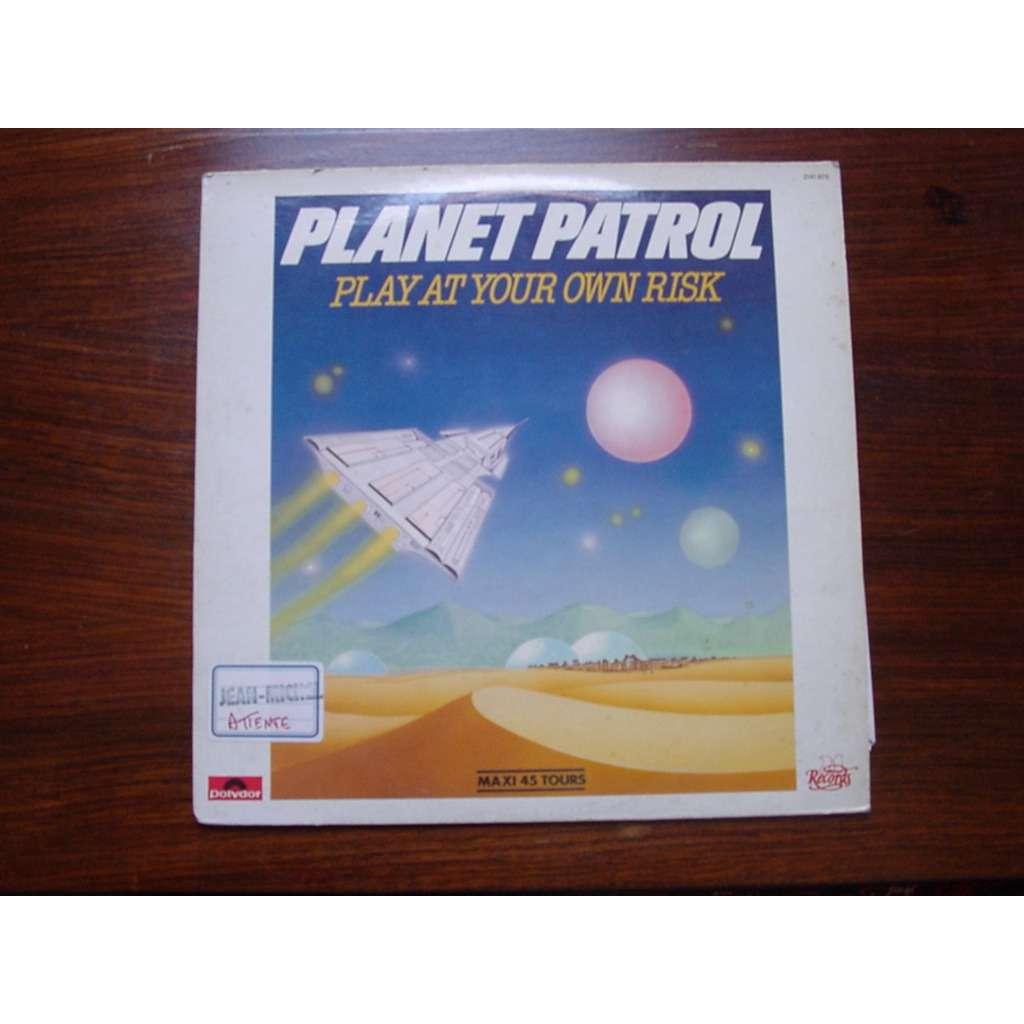 PLANET PATROL/AFRIKA BAMBAATA play at your own risk/rock at your own  risk/planet rock