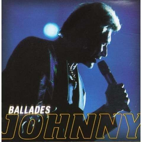 Hallyday Johnny Ballades