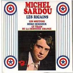 MICHEL SARDOU MICHEL SARDOU REPRODUCTION EXACT DU 45 TOURS EP