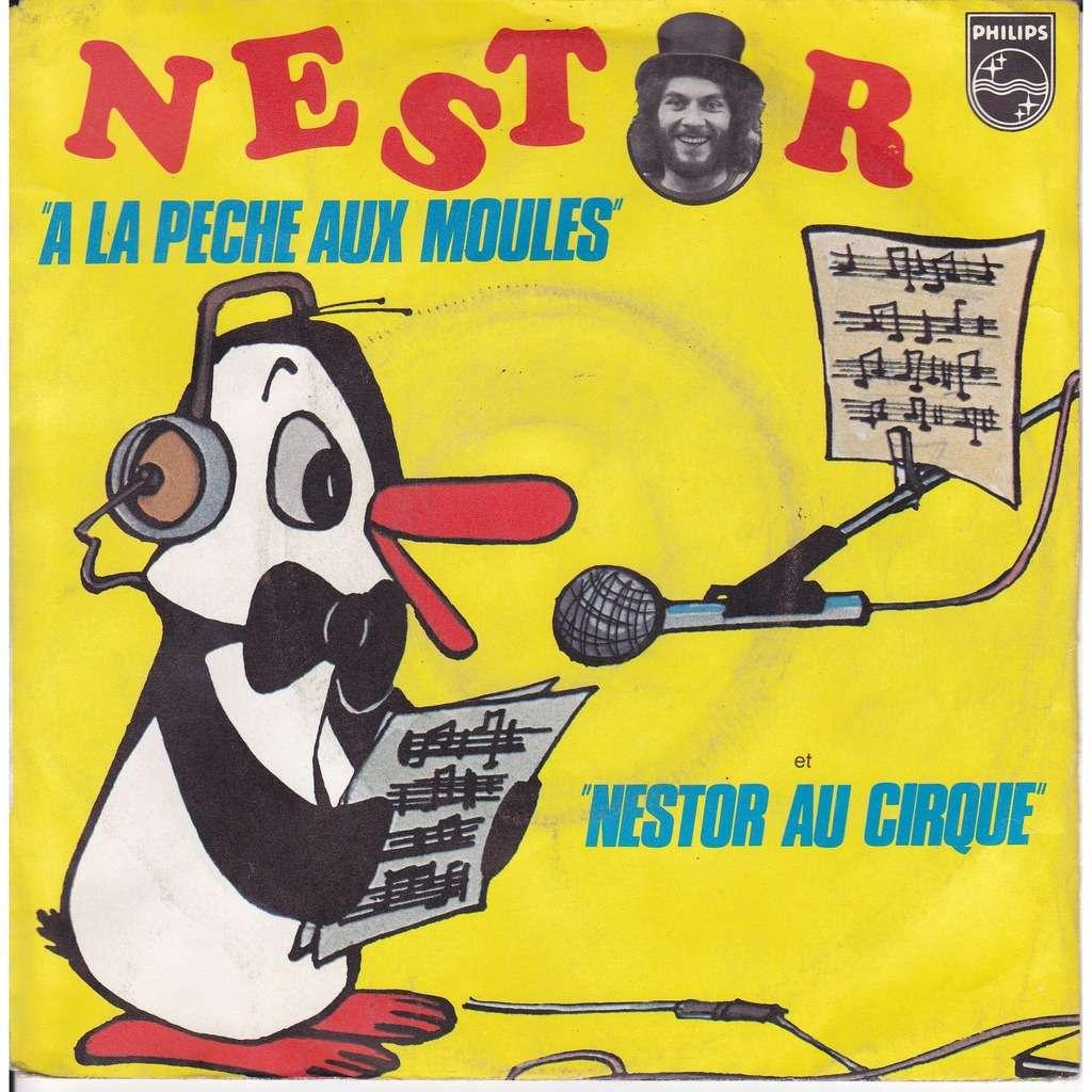 a la peche aux moules / nestor au cirque de nestor, 45t x 2 (sp