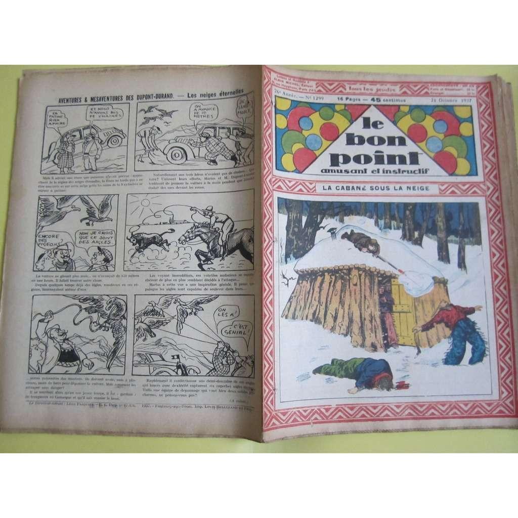 Le Bon Point Amusant Et Instructif Le Bon Point Amusant Et Instructif N° 1299 : La cabane sous la neige. 1937