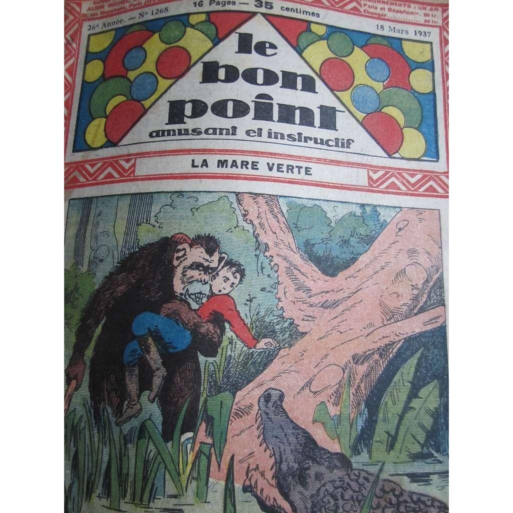 Le Bon Point Amusant Et Instructif Le Bon Point Amusant Et Instructif N° 1268 : La mare verte. 1937