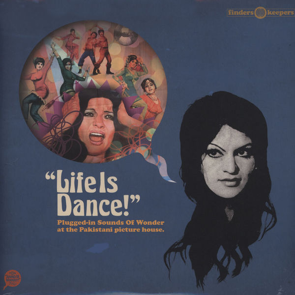 Life Is Dance (various) plugged-in sounds of wonder at the pakistani picture house