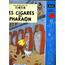 LES AVENTURES DE TINTIN - Les cigares du Pharaon - LP