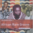 THE ROUGH GUIDE TO AFRICAN RARE GROOVE - (RSD 2015) Volume 1 - 33 1/3 RPM