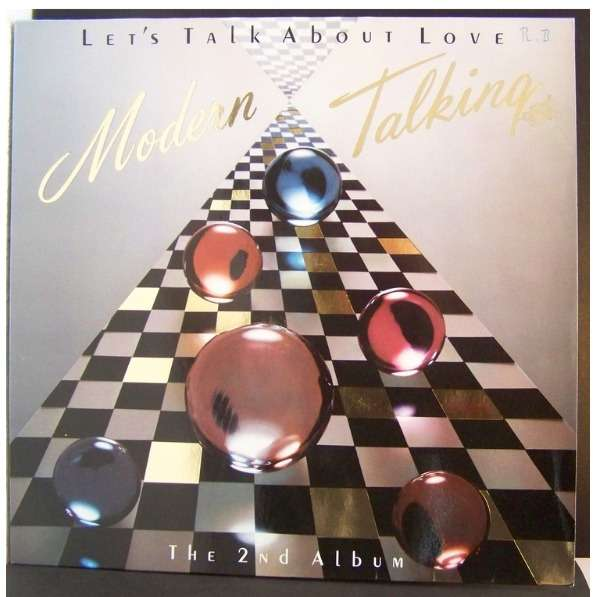 Let S Talk About Love The 2nd Album By Modern Talking