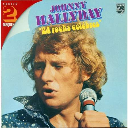 Johnny hallyday 24 rocks célèbres