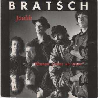 bratsch joulik / maman j aime un voyou