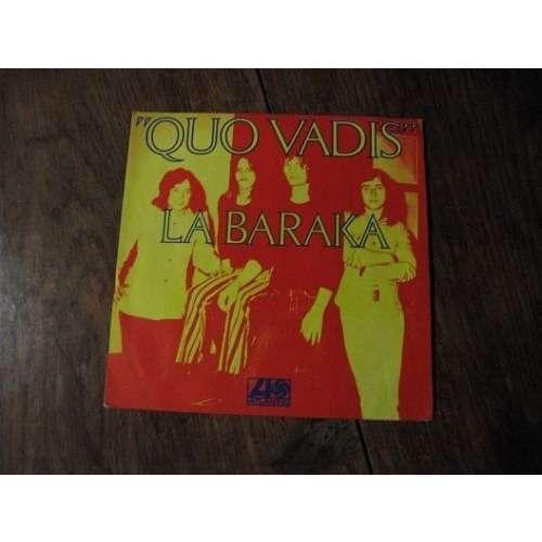 Quo Vadis - La Baraka