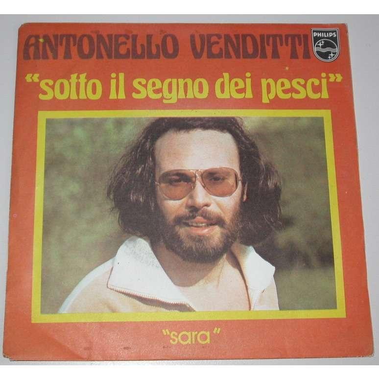 VENDITTI ANTONELLO SOTTO IL SEGNO DEI PESCI / SARA ( france )