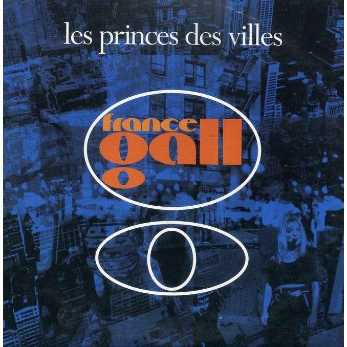 france gall LES PRINCES DES VILLES / Quelques mots d'amour
