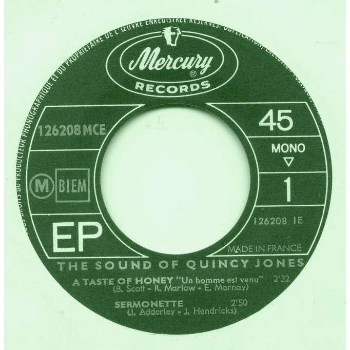 Quincy Jones (The Sound Of Quincy Jones) A Taste Of Honey / Sermonette / What's A New Pussycat ? / Hard Day's Night (hors commerce)