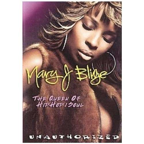 BLIGE, MARY J. QUEEN OF HIP HOP SOUL
