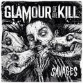 GLAMOUR OF THE KILL - SAVAGES (cd) - CD