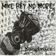 mike hey no more sunglasses / nuclear girl