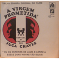 JUCA CHAVES - A virgem prometida OST - 7inch (EP)