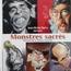 BREL, GAINSBOURG, JOHNNY HALLYDAY, M, NOAH... - Monstres Sacrés - Portraits De La Chanson française - Livre