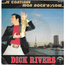 DICK RIVERS - Je continue mon rock'n'slow - 7inch (SP) x 2