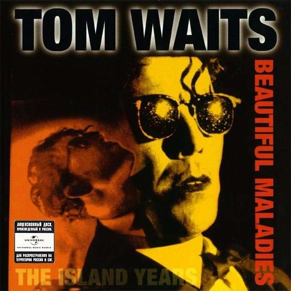 Tom Waits - Beautiful Maladies - The Island Years