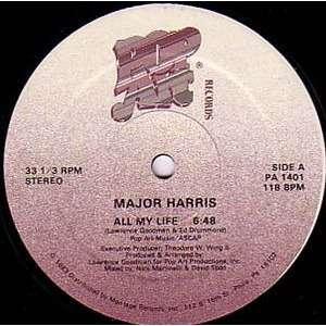 MAJOR HARRIS all my life