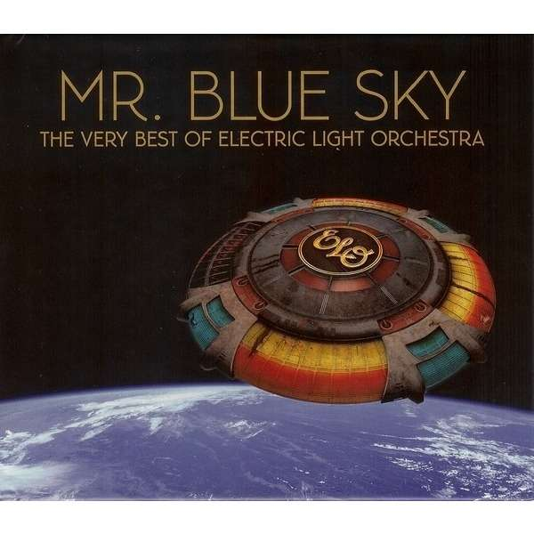Electric Light Orchestra / ELO Mr  Blue Sky (The Very Best Of Electric  Light Orchestra)