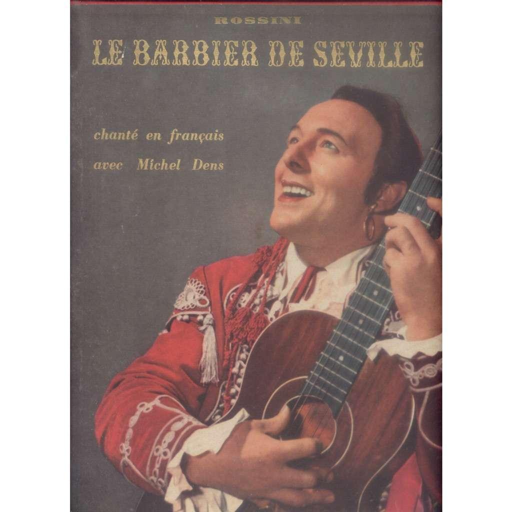MICHEL DENS LE BARBIER DE SEVILLE+ Livret